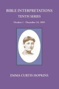 Bible Interpretations Tenth Series October - December 24, 1893