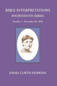 Bible Interpretations Fourteenth Series October 7 - December 30, 1894