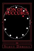 Son of a Succubus