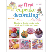 Cico Books-My First Cupcake Decorating Book