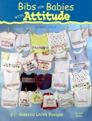 Bibs For Babies With Attitude