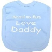 Me and my Mum love Daddy Baby hook and loop bib Blue One size