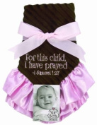 Sue Berk Designs Plush Soft Blankie with the Scripture, Pink For This Child, I Have Prayed