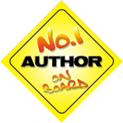 No.1 Author on Board Novelty Car Sign New Job / Promotion / Novelty Gift / Present