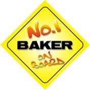 No.1 Baker on Board Novelty Car Sign New Job / Promotion / Novelty Gift / Present