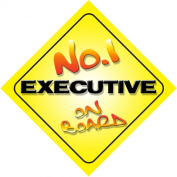 No.1 Executive on Board Novelty Car Sign New Job / Promotion / Novelty Gift / Present