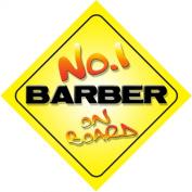 No.1 Barber on Board Novelty Car Sign New Job / Promotion / Novelty Gift / Present