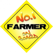 No.1 Farmer on Board Novelty Car Sign New Job / Promotion / Novelty Gift / Present
