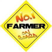 No.1 Farmer on Board Novelty Car Sign New Job / Promotion / Novelty Gift / Present