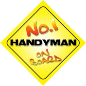 No.1 Handyman on Board Novelty Car Sign New Job / Promotion / Novelty Gift / Present