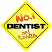 No.1 Dentist on Board Novelty Car Sign New Job / Promotion / Novelty Gift / Present