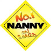 No.1 Nanny on Board Novelty Car Sign Novelty Gift / Present
