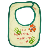 Irish Baby the Leprechauns Made Me Bib
