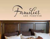 Families are forever vinyl Wall Decals Quotes Sayings Words Art Decor Lettering vinyl wall art inspirational uplifting