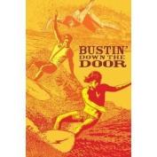 Bustin' Down the Door DVD Surf Film Movie