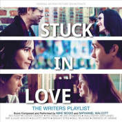 Stuck in Love [Original Motion Picture Soundtrack]