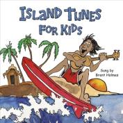 Island Tunes for Kids [Hawaiian Version]