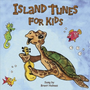 Island Tunes for Kids [Carribean Version]