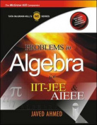 Prob in Algebra for Iit-Jee & Aieee