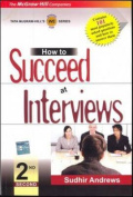 How to Succeed at Interviews, 2/e
