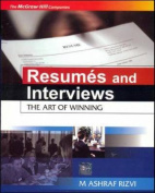 Resumes and Interviews - The Art of Winning...