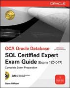 OCA Oracle Database SQL Certified Expert Exam Guide