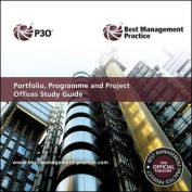 Portfolio, Programme and Project Offices Study Guide
