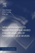 New Approaches to Image Processing Based Failure Analysis of Nano-scale ULSI Devices