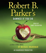 Robert B. Parker's Damned If You Do  [Audio]