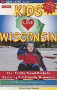 Kids Love Wisconsin, 2nd Edition