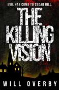 The Killing Vision