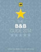 AA Bed & Breakfast Guide: 2014