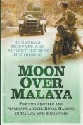 Moon Over Malaya