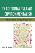 Traditional Islamic Environmentalism