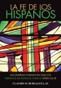 La Fe de los Hispanos [Spanish]