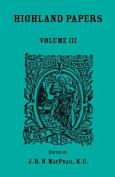 Highland Papers, Volume III