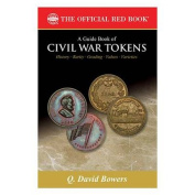 A Guide Book of Civil War Tokens
