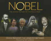 The History of the Nobel Peace Prize