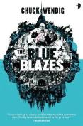 The Blue Blazes