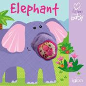Elephant (I Love My Baby - Finger Fun) [Board book]