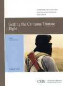 Getting the Caucasus Emirate Right