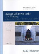 Russian Soft Power in the 21st Century