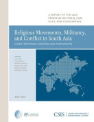 Religious Movements, Militancy, and Conflict in South Asia