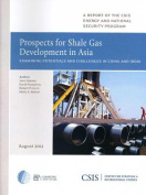 Prospects for Shale Gas Development in Asia