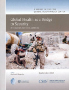 Global Health as a Bridge to Security