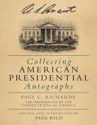 Collecting American Presidential Autographs