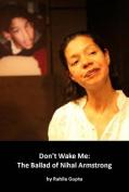 Don't Wake Me