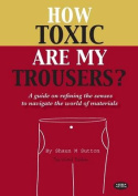 How Toxic are My Trousers?