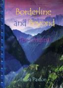 Borderline and Beyond- The Original