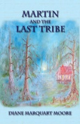 Martin and the Last Tribe